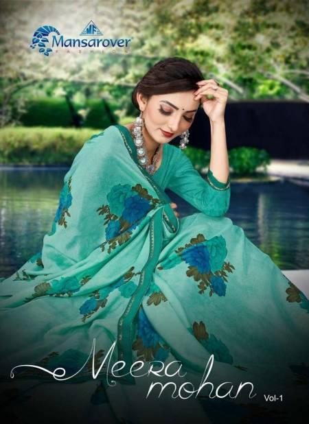 MANSAROVER  MEERA MOHAN VOL -01 Latest Fancy Designer Heavy Casual Wear Chiffon Printed Saree Collection
