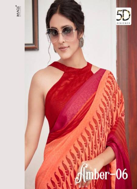 5D AMBER VOL-6 Fancy Printed Casual Wear Georgette Jacquard Border Saree Collection